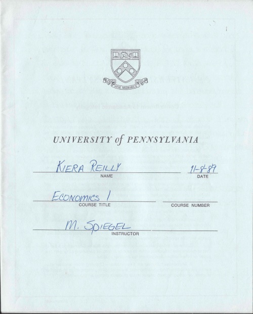 Exam Blue book for Kiera Reilly Econ 1 class at University of Pennsylvania