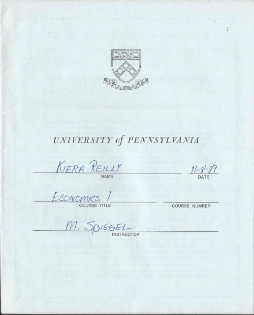 Exam Blue book for Kiera Reilly Econ 1 class at University of Pennsylvania