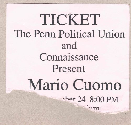 ticket to see New York Governor Mario Cuomo speak at Penn in 1989. Photo by Kiera Reilly