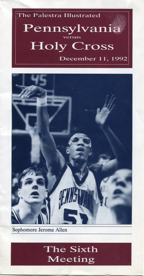 The Palestra Illustrated for Penn vs Holy Cross, December, 1992 with Jerome Allen on the cover, University of Pennsylvania