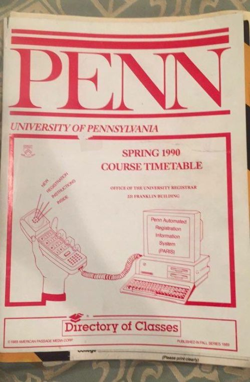 Spring 1990 Course Timetable - with PARIS! University of Pennsylvania