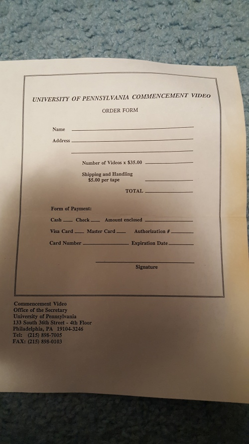 University of Pennsylvania Commencement video order form! Photo courtesy of Jennifer Jarett