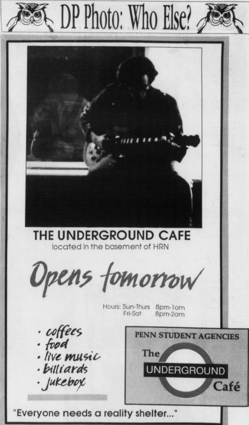 Ad for The Underground Cafe appeared in the January 24, 1990, issue of The Daily Pennsylvanian