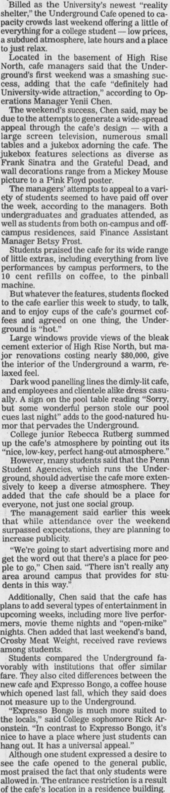 Review of the opening of The Underground Cafe by Lee Shepski from the February 2, 1990 issue of The Daily Pennsylvanian