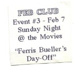 1993 Feb Club ticket for Ferris Bueller's Day-Off